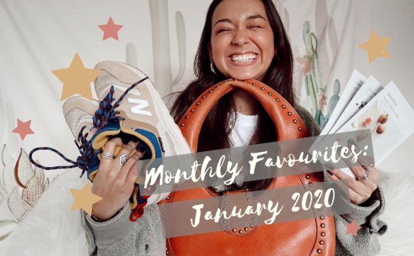 January 2020 Favourites
